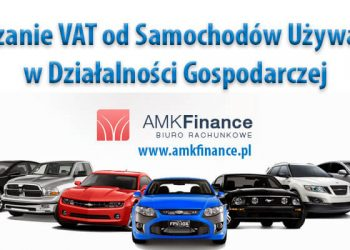 odliczanie-vat-od-samochodow-uzywanych-w-dzialalnosci-gospodarczej-amkfinance-gorzow